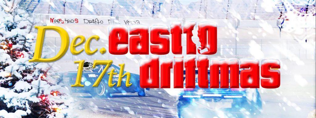 East10Driftmas