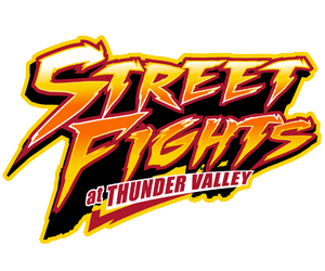 Street Fights Thunder Valley